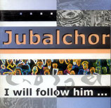 Jubalchor - I will follow him