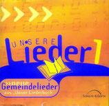 """Unsere Lieder 1 - Neue Gemeindelieder (aus """"Unser Liederbuch"""") CD mit Gebrauchsspuren"""