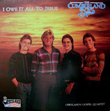 Cumberland Boys - I Owe It All To Jesus