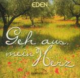 EDEN - Geh aus, mein Herz