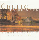 CELTIC EXPRESSIONS HYMNS & WORSHIP Volume 1 & 2 (2-CD)
