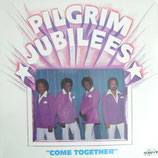 Pilgrim Jubilees - Come Together