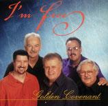 Golden Covenant - I'm Free -