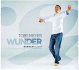 Toby Meyer - Wunder (Mundart Album)