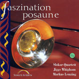 Jiggs Whigham, Markus Lenzing, Slokar-Quartett - Faszination Posaune