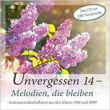 Unvergessen 14 - Melodien, die bleiben (Instrumentalaufnahmen aus den Jahren 1966-1968)