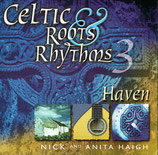 Nick and Anita Haigh - Celtic Roots & Rhythms 3 - Haven