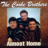 The Cooke Brothers - Almost Home -