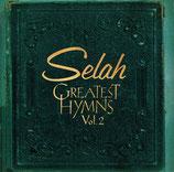 Selah : Greatest Hymns Vol.2