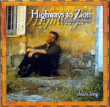 Chuck King - Highways to Zion