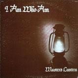 MASTER'S LANTERN - I Am Who I Am