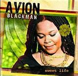 Avion Blackman - Sweet Life