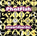 Phatfish - Neworlddisorder EP