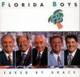 Florida Boys - Saved By Grace