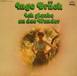 Inge Brück - Ich glaube an das Wunder
