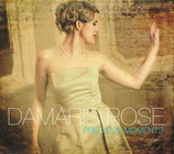 Damaris Rose - Precious Moments