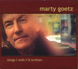 Marty Goetz - Songs I Wish I'd Written
