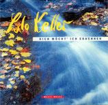 Lilo Keller & Reithalle Band - Dich möcht' ich erkennen