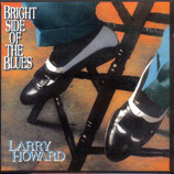 Larry Howard - Bright Side Of The Blues