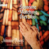 Jimmie Davis - Someone Watching Over You