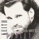 Keith Dudley - Talk About It