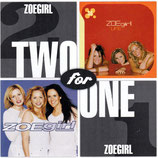 Zoegirl - Two For One : Life / ZoeGirl 2-CD
