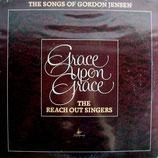 Reach Out Singers - Grace Upon Grace (Gordon Jensen)