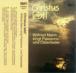 Wilfried Mann - Christus lebt!