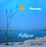 Friends - Hoffnung