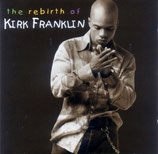 Kirk Franklin - The Rebirth (Live)
