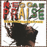 Nothing To Dread : REGGAE PRAISE