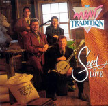 The New Tradition - Seed Of Love-