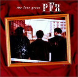 PFR : The Late Great PFR