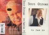 Doug Oldham - He Saw Me