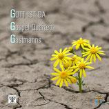 CD Gott ist da - Gastmanns & Gospel Quartett