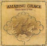 Amazing Grace : Timeless Hymns Of Faith (Israel Houghton, Darlene Zschech, Chris Rice, Brian Doerksen, Tommy Walker, Sara Groves, u.a.)