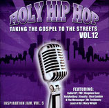 Holy Hip Hop Vol.12 - Taking The Gospel To The Streets