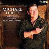 Michael Hirte - Liebesgrüsse auf der Mundharmonika (CD im Slim digipack)