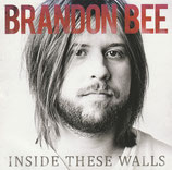 Brandon Bee - Inside These Walls