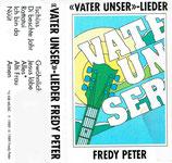 Fredy Peter - Vater Unser-Lieder