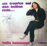 Hella Heizmann - Ein Tropfen auf den heissen Stein