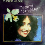 Maria Muldaur - There Is Love