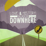 Downhere - Love and History : The Best of Downhere
