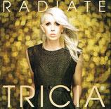 Tricia - Radiate