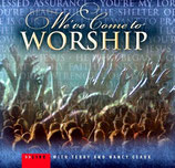 Terry Clark - We've Come To Worship : Live with Terry & Nancy Clark