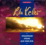 Lilo Keller & Reithalle-Band - Staunend stehe ich vor Dir