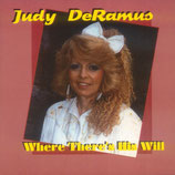 Judy DeRamus - Where There's His Will-