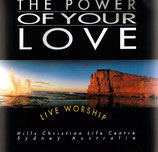 Hills Christian Life Centre - The Power Of Your Love