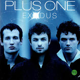 PLUS ONE - Exodus