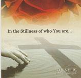 Cornelius van Heyningen - In the Stillness of who You are...